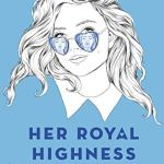 Book Review | Her Royal Highness