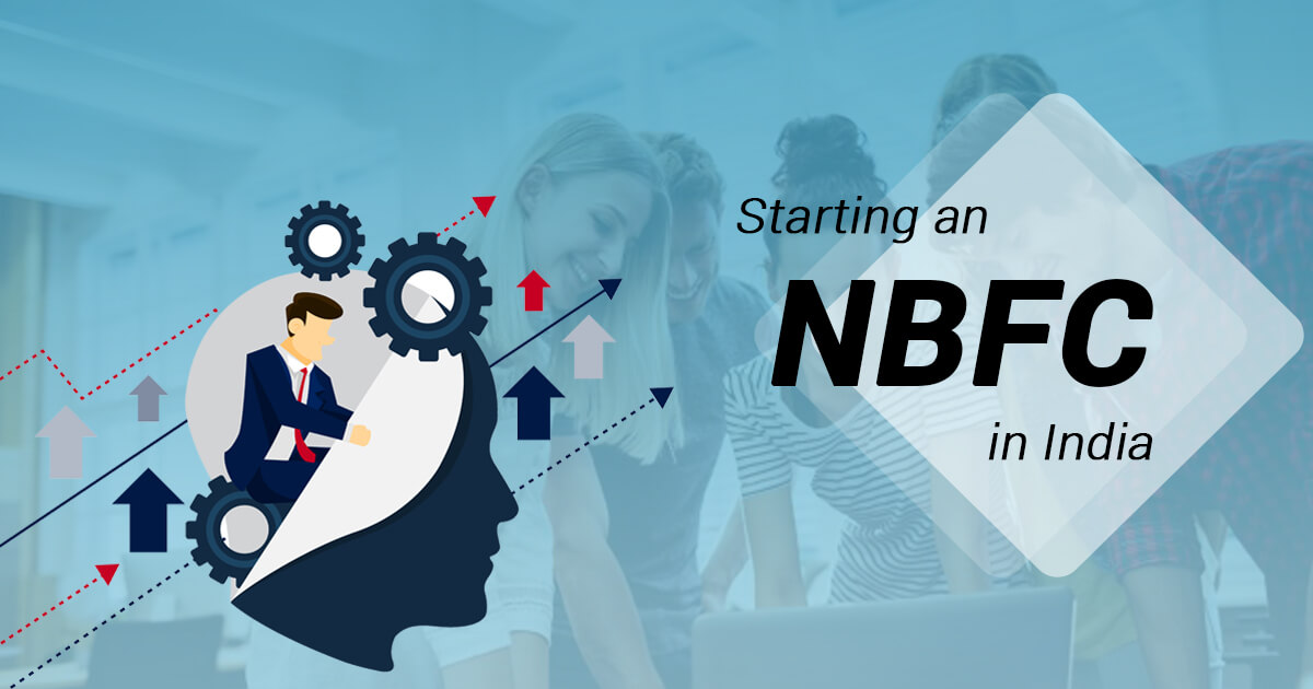 Challenges faced by Entrepreneurs while Starting an NBFC in India