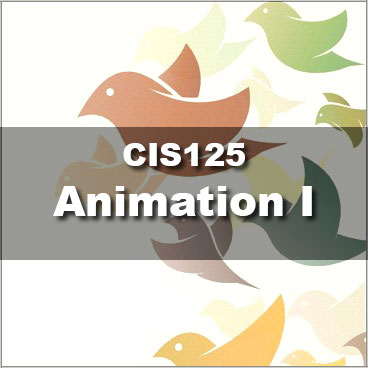 CIS125 Animation I
