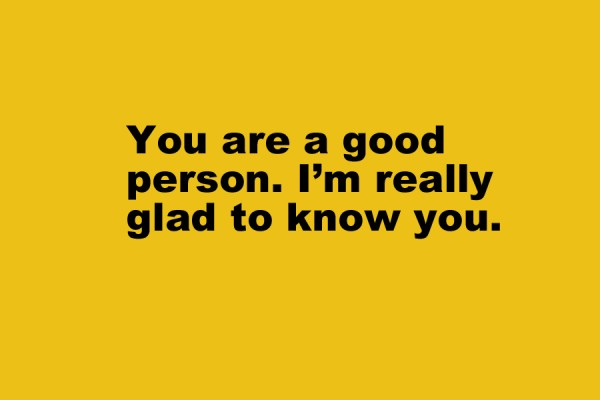 You Are A Good Person