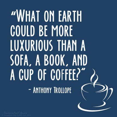 Anthony Trollope book coffee quote