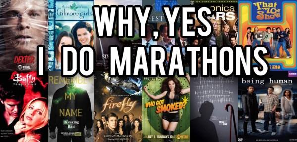 Shows To Marathon