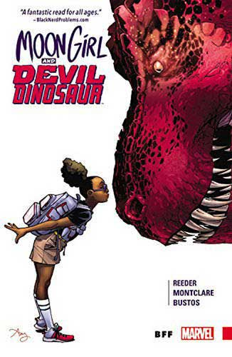 Moon Girl and Devil Dinosaur Vol. 1: BFF by Amy Reeder and Brandon Montclare