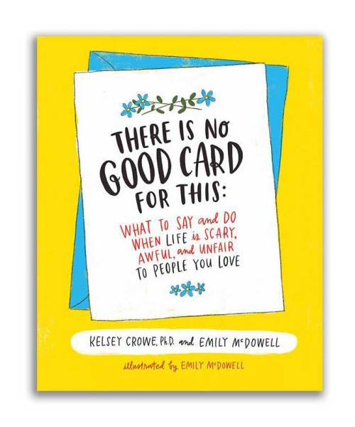 There is no good card for this kelsey crowe emily mcdowell book