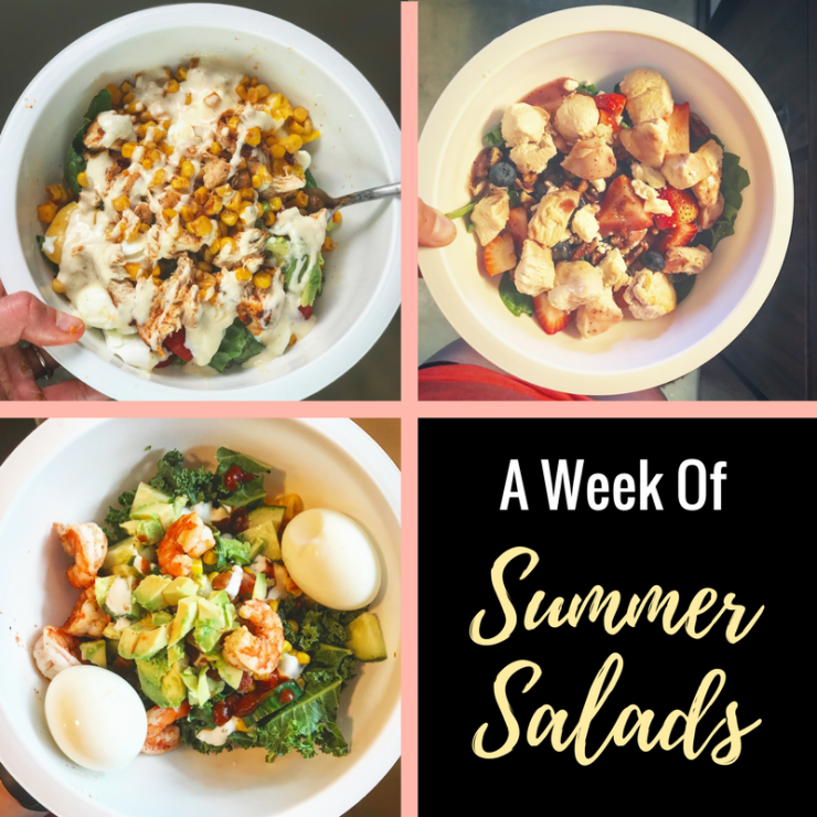 A Week Of Summer Salads