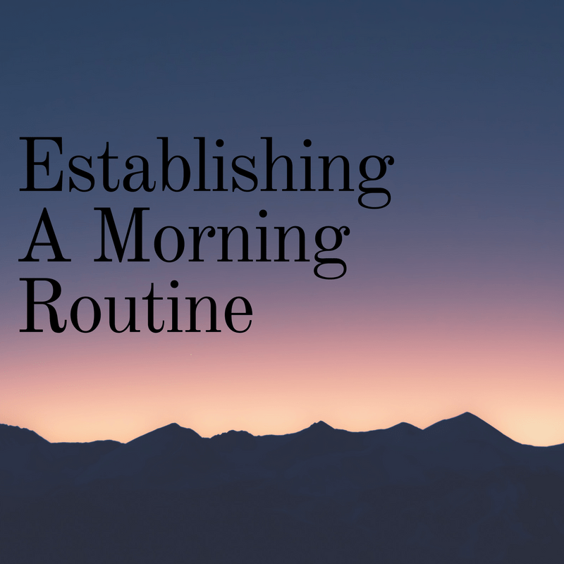 Establish A Morning Routine (1)