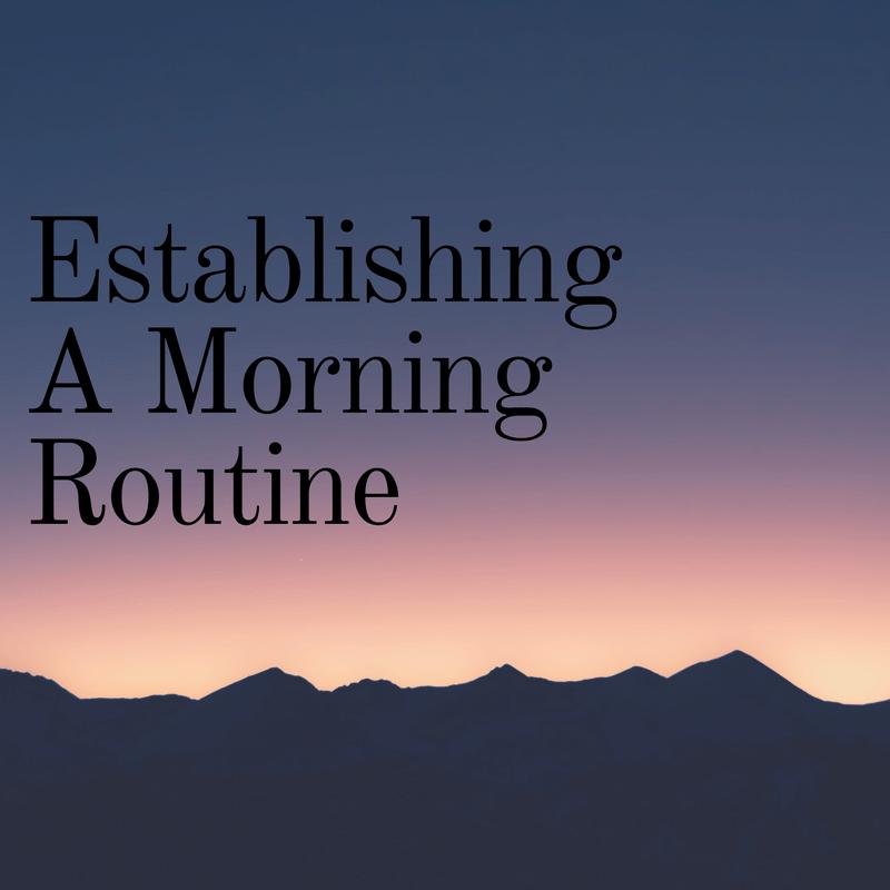 Establish A Morning Routine (1)