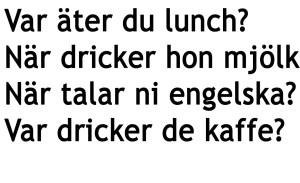 الاسئلة في اللغة السويدية