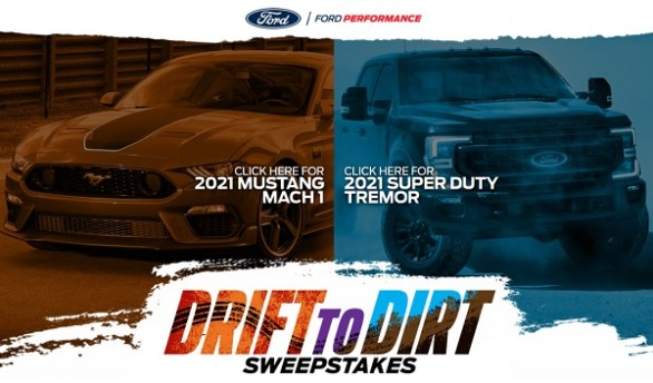 Ford Drift To Dirt Sweepstakes