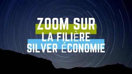 La filière Silver économie