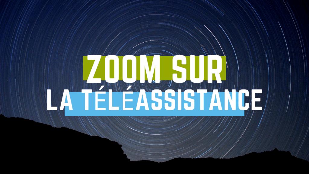 zoom sur la téléassistance