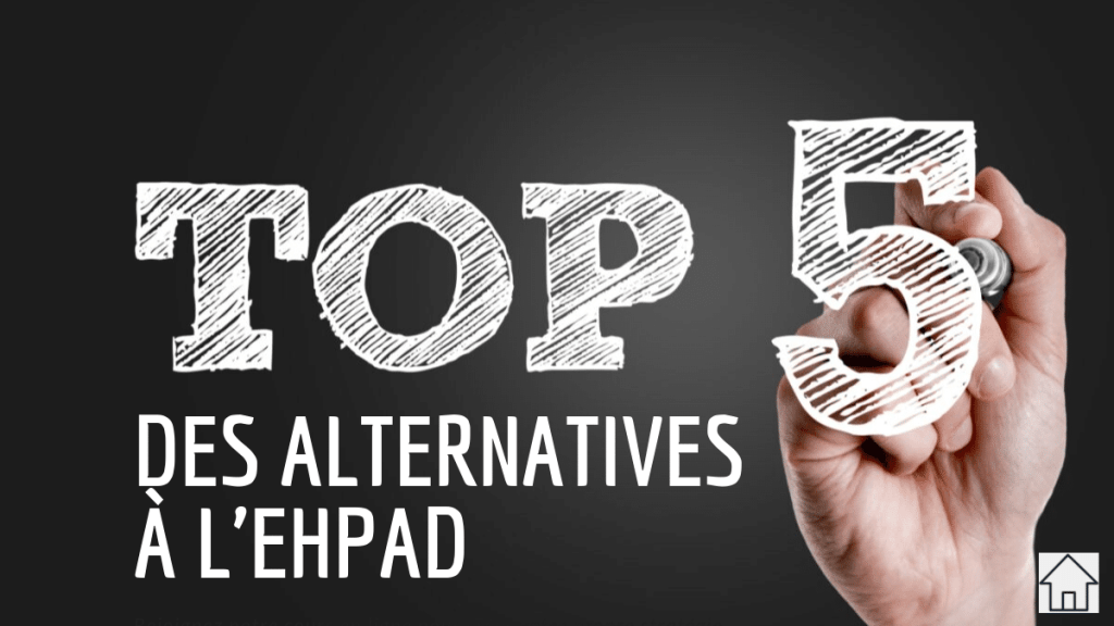 Top 5 des alternatives à l'ehpad