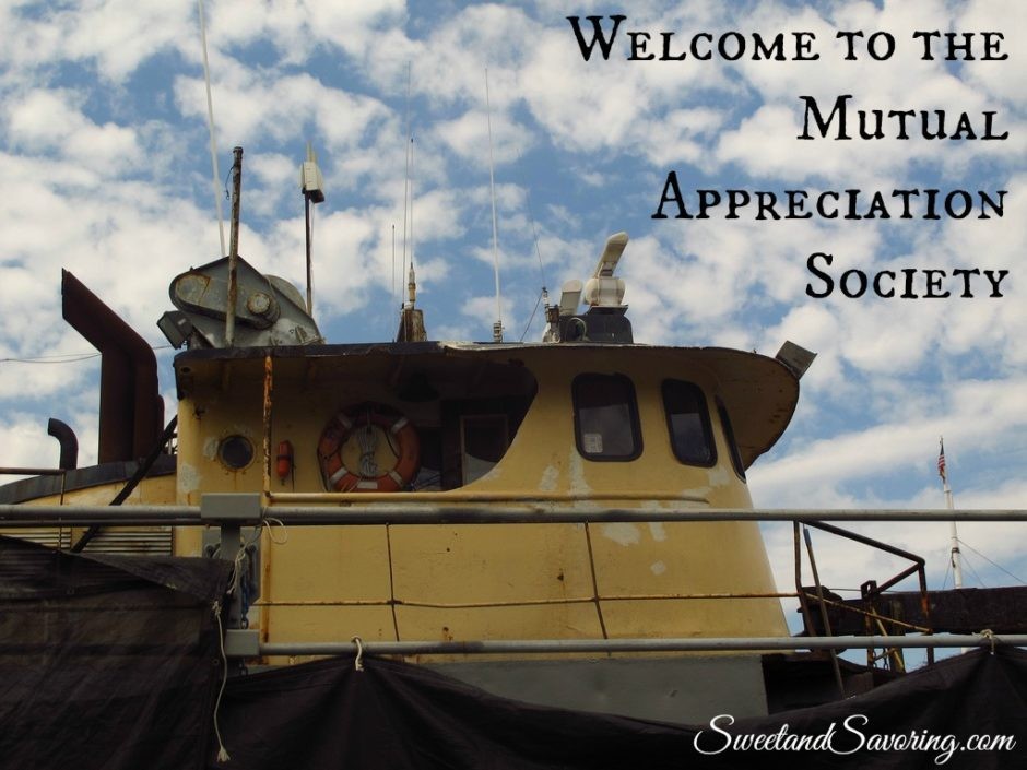 Welcome to the Mutual Appreciation Society - Sweet and Savoring