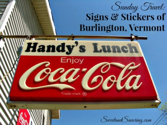 Sunday Travel: Signs & Stickers of Burlington, Vermont - Sweet and Savoring
