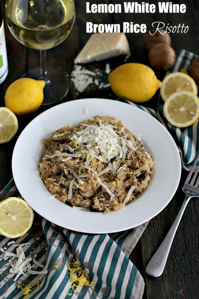 Brown Rice Risotto made with white wine, fresh lemon zest, mushrooms and freshly grated parmesan cheese is the epitome of creamy, comfort food.