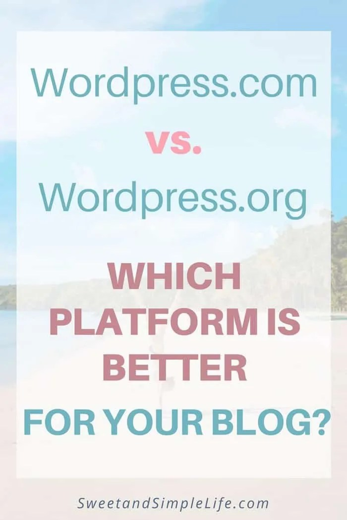 Which is better? WordPress.com or wordpress.org