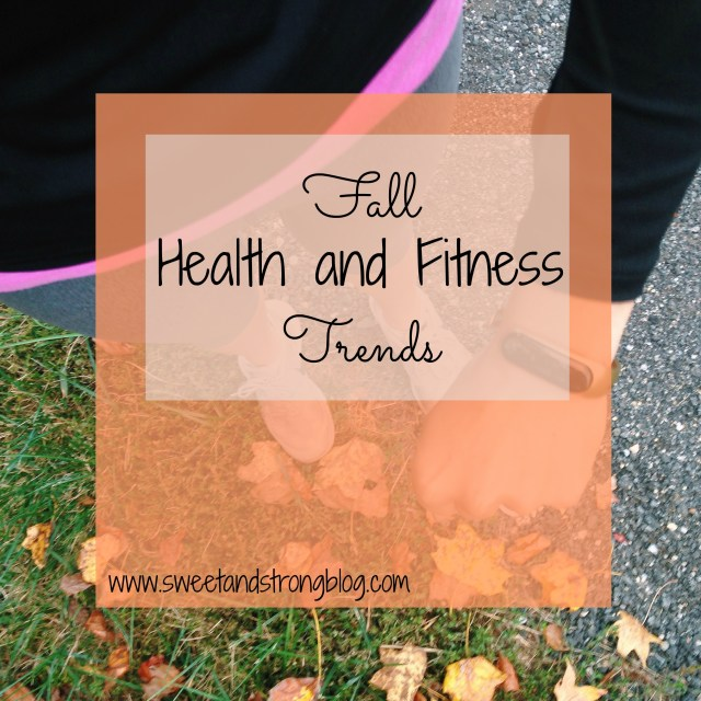 Fall Health and Fitness Trends