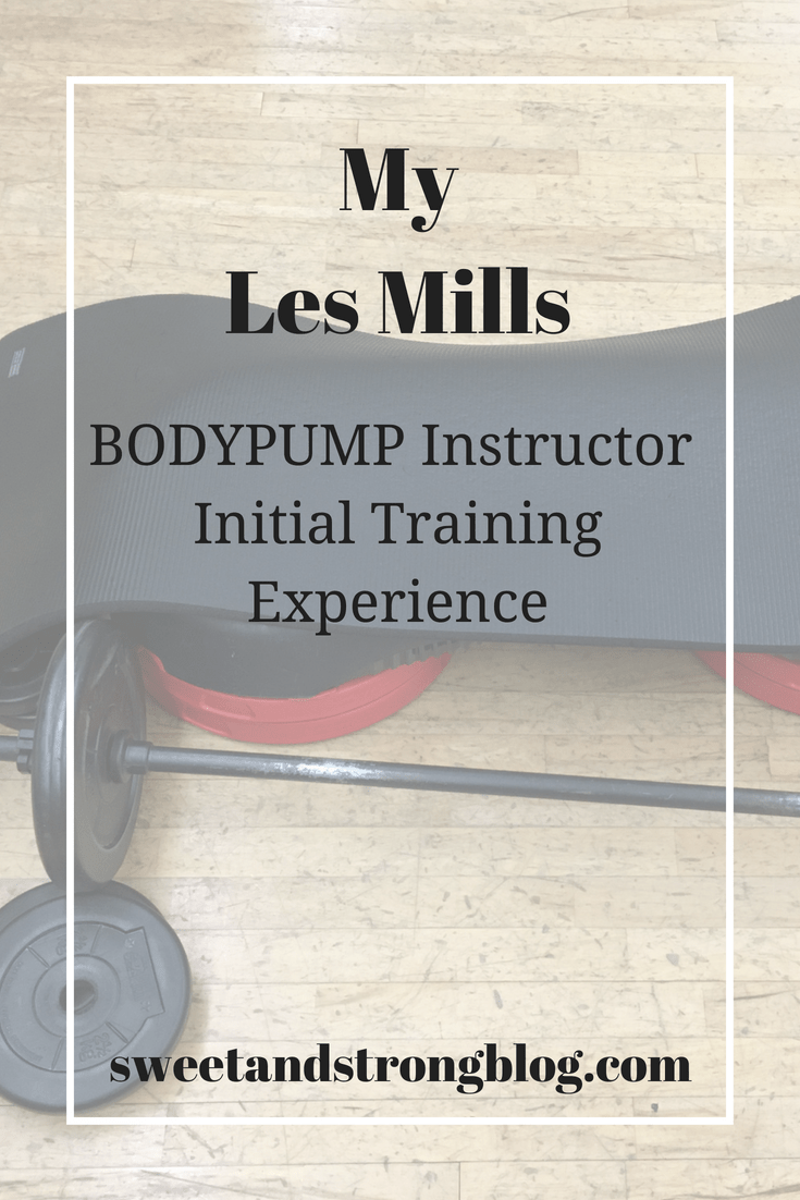 Les Mills Bodypump Instructor Training Experience - Sweet
