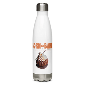 Born to Bake Stainless Steel White Water Bottle