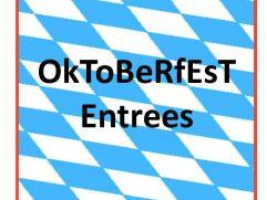 Oktoberfest Entrees