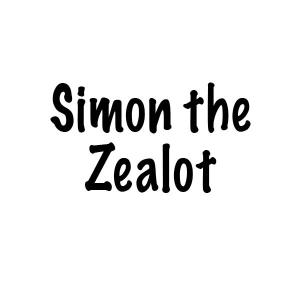 The Twelve Apostles of Jesus: Simon the Zealot