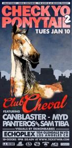 Club Cheval at Echoplex