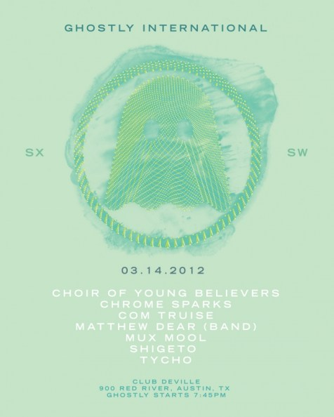 Ghostly International @ SXSW