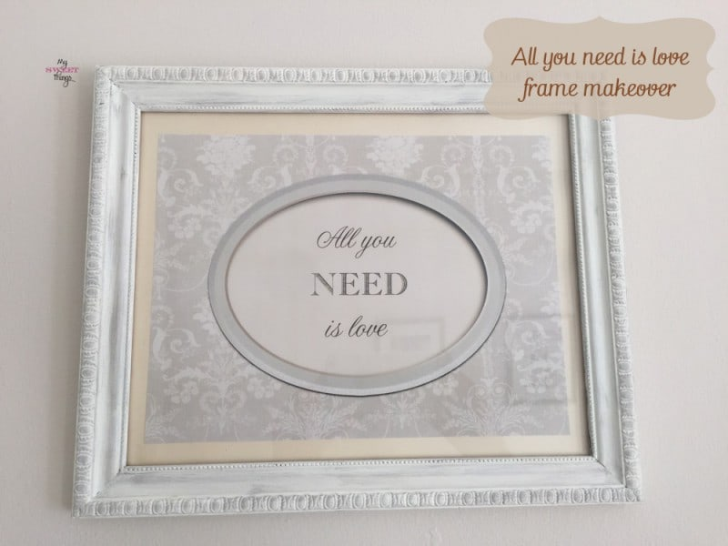 All You Need Is Love - Frame Makeover