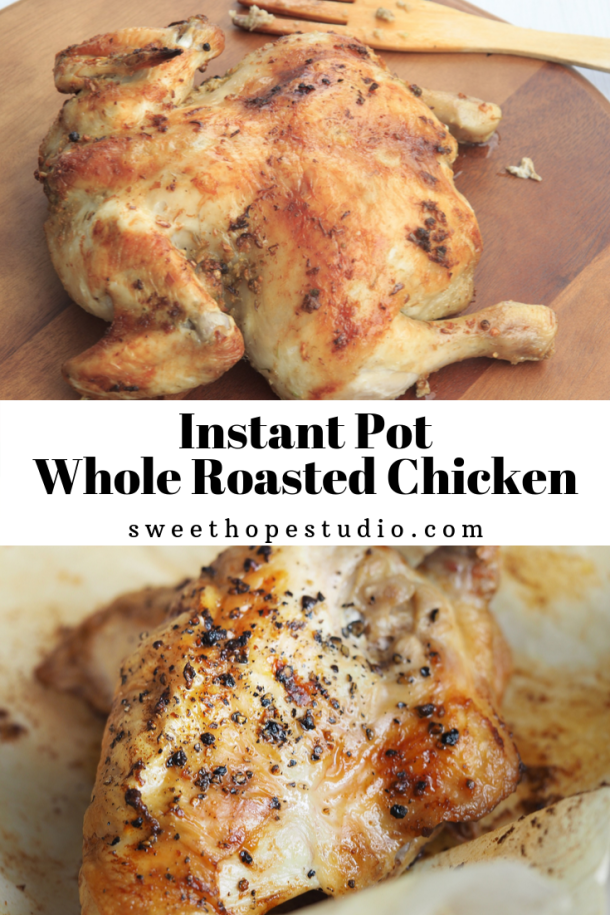 Instant Pot Roasted Whole Chicken