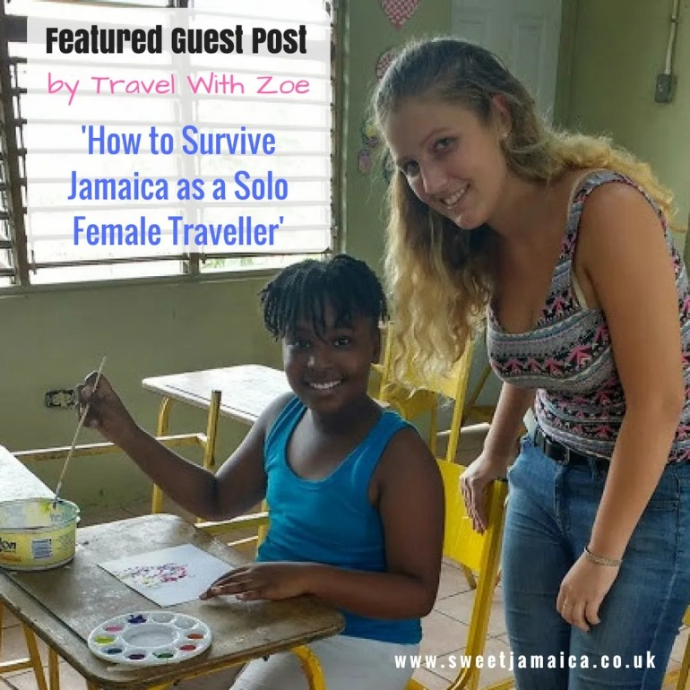 Surviving Jamaica as a Solo Female Traveller – Guest Post