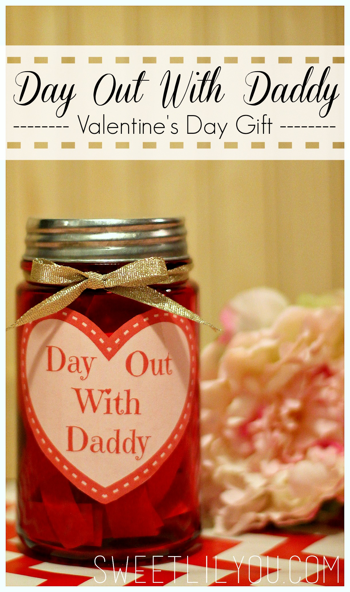 day out with daddy jar valentine s day gift for dad sweet lil you