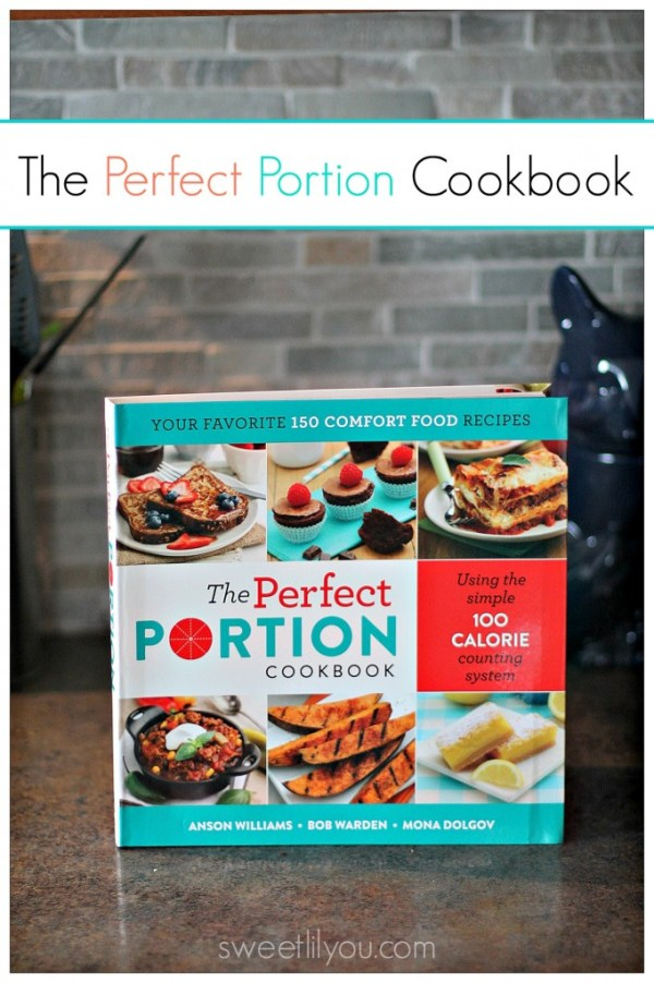 The Perfect Portion Cookbook Review