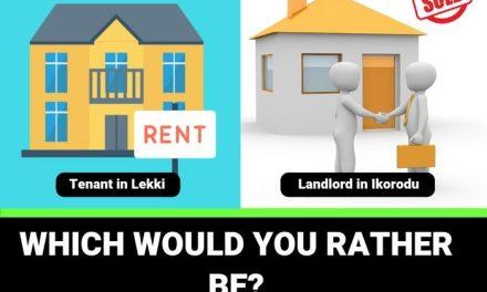 Tenant In Lekki vs Landlord In Ikorodu – Which Would You Rather Be?