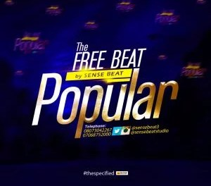 Download Freebeat:- Popular (Prod By Sensebeat)