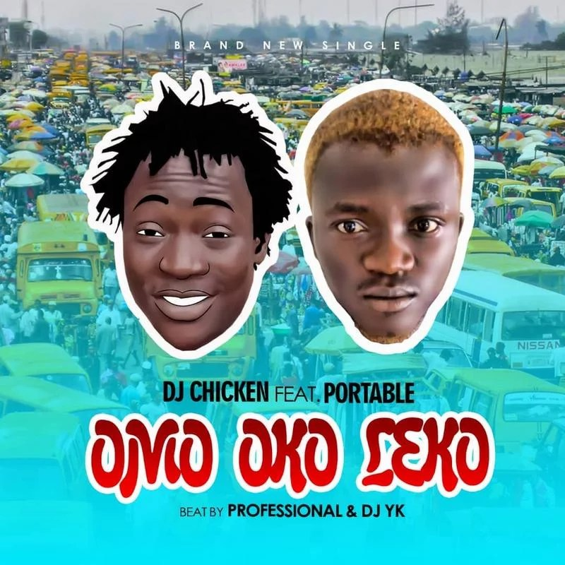 Music-Dj chicken ft portable-Omo oko leko