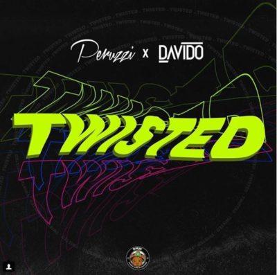"""MUSIC-Peruzzi x Davido – """"Twisted"""""""