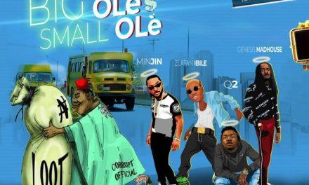 Music:-Minjin, Zlatan Ibile, Q2 & Genesis Madhouse – Big Ole $ Small Ole