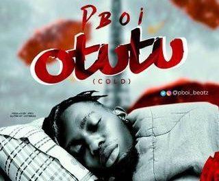 [Music] Pboi – Otutu