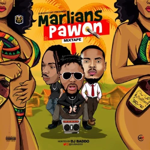 "[Mixtape] DJ Baddo – ""Marlians Pawon Mix"""