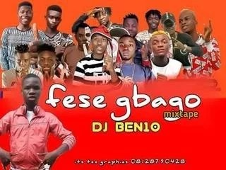 Sweetloaded IMG-20191013-WA0004 [Mixtape] DJ Ben10 - Fese Gbago Fight Mixtape Mixtape