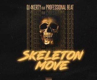 [FreeBeat] DJ 4kerty – Skeleton Move Ft Professional beat