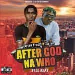 Jaycee frosh beat ft Zlatan After God na who