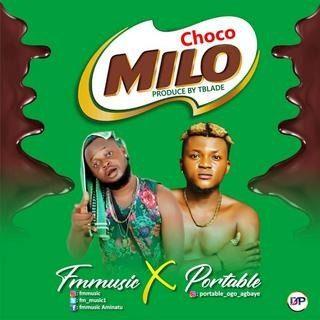 [Music] FM Music – Choco Milo Ft Portable