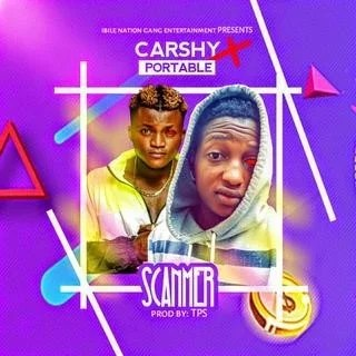 Sweetloaded IMG-20191128-WA0009 [Music] Carshy -  Scammer Ft Portable Music trending  portable Carshy