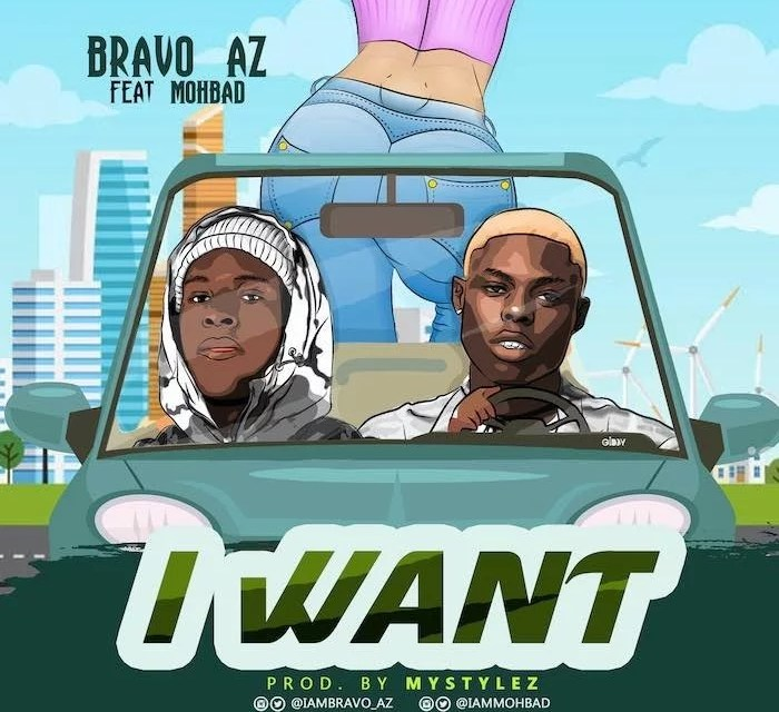 [Music] Bravo AZ Ft. Mohbad – I Want