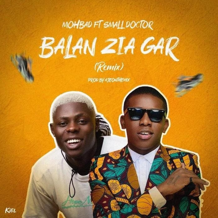 Sweetloaded PHOTO-2019-11-07-15-16-21 [Music] Mohbad Ft. Small Doctor – Balan Zia Gar (Remix) Music trending  SMALL DOCTOR Mohbad