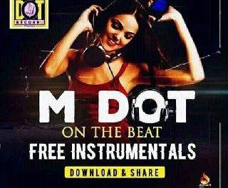 [FreeBeat] M Dot – Batawala Beat
