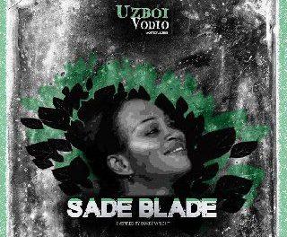 Uzboi Vodio – Sade Blade (prod by SweetMartinz)