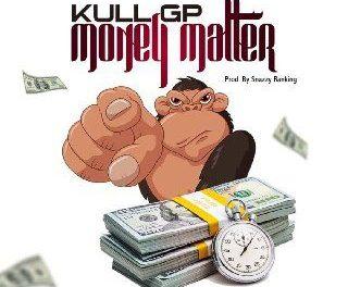 Music : Kull GP – Money Matter