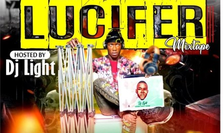 MIXTAPE : Dj Light – Lucifer Mixtape